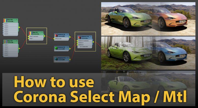 Hướng Dẫn Sử Dụng Vật Liệu Corona Select Map Và Corona Select Mtl Trong Corona Renderer 4