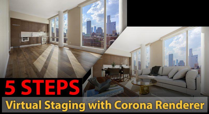 Hướng Dẫn Cách Làm Ảnh 3D Thể Loại Virtual Staging Với Corona Renderer