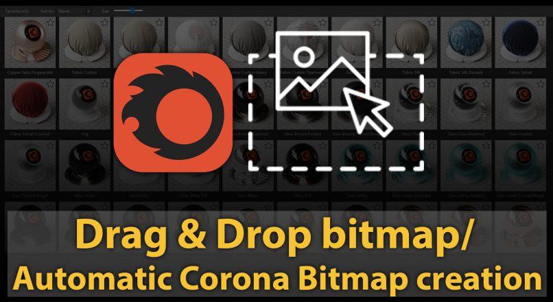 Hướng Dẫn Chuyển Đổi Tự Động Bitmap Khi Kéo Thả Vào Bảng Vật Liệu Thành Corona Bitmap Bằng Phím Tắt