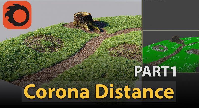 Hướng Dẫn Sử Dụng Vật Liệu Corona Distance – Phần 1