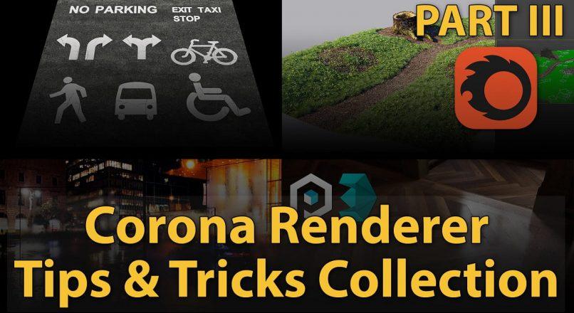 Danh Sách Các Thủ Thuật Với Corona Renderer | Phần 3