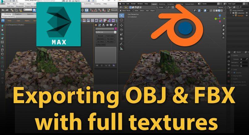 Hướng dẫn export 3dsMax file sang định dạng OBJ hay FBX mà vẫn giữ nguyên textures