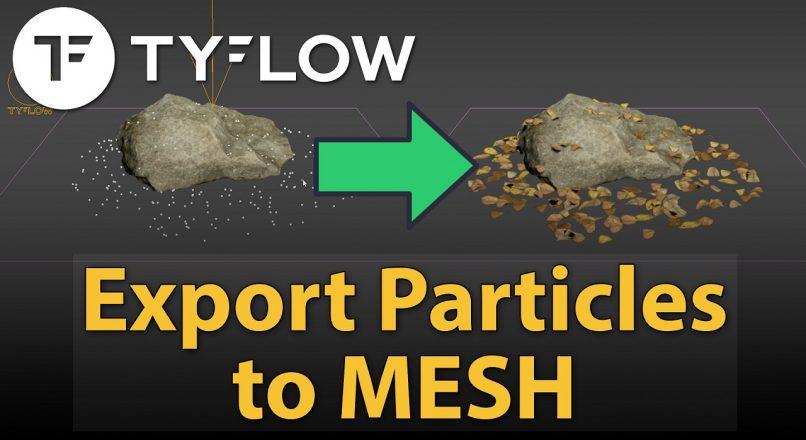 Hướng Dẫn Convert Particles Trong TyFlow Về Dạng Mesh