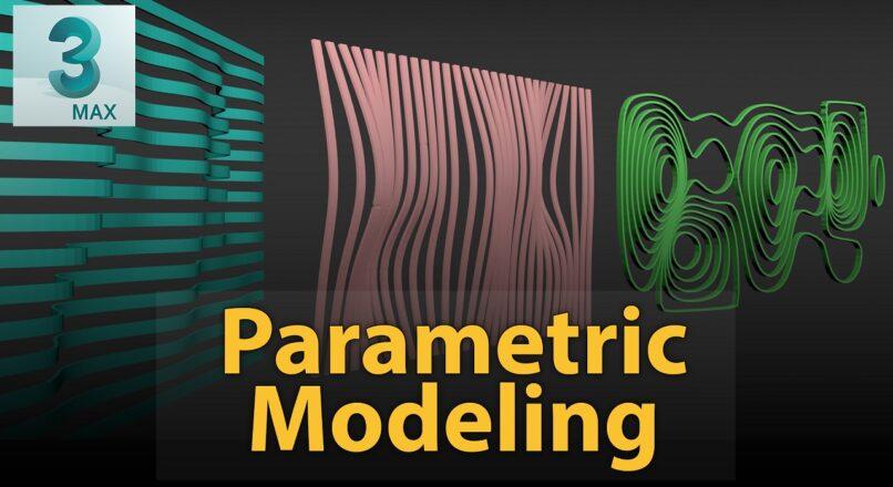 Hướng Dẫn Dựng Hình Mô Phỏng Dạng Parametric Nhanh Và Hiệu Quả Trong 3dsMax