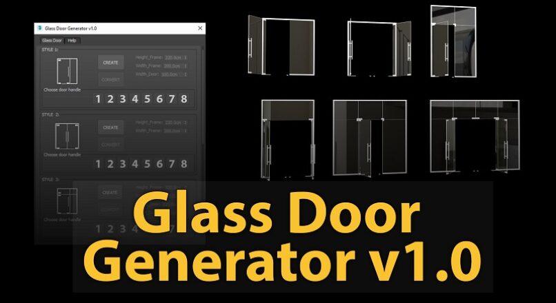 Hướng Dẫn Dựng Của Kính Sảnh Cực Nhanh Với Glass Door Generator V1.0